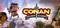 Conan Chop Chop per PC Windows