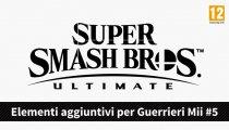 Super Smash Bros. Ultimate - Trailer degli elementi per i Guerrieri Mii