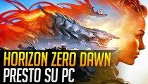 Horizon Zero Dawn arriva su PC. Manca solo la conferma!