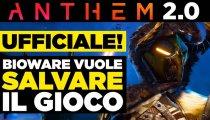 Anthem 2.0 CONFERMATO da Bioware!
