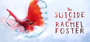 The Suicide of Rachel Foster per PC Windows