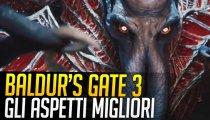 Baldur's Gate 3: ecco perché ci piace!