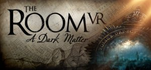 The Room VR: A Dark Matter per PC Windows