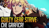 Guilty Gear Strive - Video Anteprima