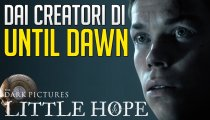 The Dark Pictures: Little Hope - Video Anteprima