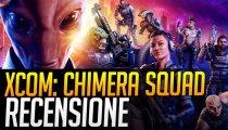 XCOM: Chimera Squad - Video Recensione