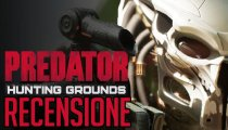 Predator: Hunting Grounds - Video Recensione