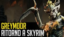 The Elder Scrolls: Greymoor - Video Anteprima