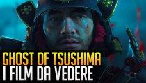 Ghost of Tsushima: 7 Film che dovete vedere prima di giocare!