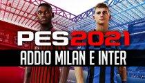 PES 2021 perde le licenze di Milan e Inter