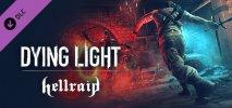 Dying Light - Hellraid per Xbox One