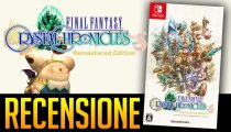 Final Fantasy Crystal Chronicles: Remastered Edition - Video Recensione