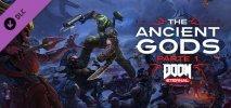 DOOM Eternal: The Ancient Gods - Part 1 per PC Windows