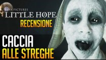 The Dark Pictures Anthology: Little Hope - Video Recensione