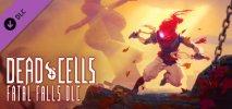 Dead Cells: Fatal Falls per PC Windows