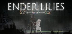 Ender Lilies: Quietus of the Knights per PC Windows