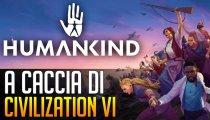 Humankind - Video Anteprima