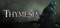 Thymesia per PC Windows