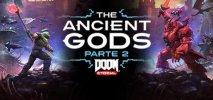 DOOM Eternal: The Ancient Gods - Part 2 per PC Windows