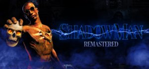 Shadow Man Remastered per PC Windows